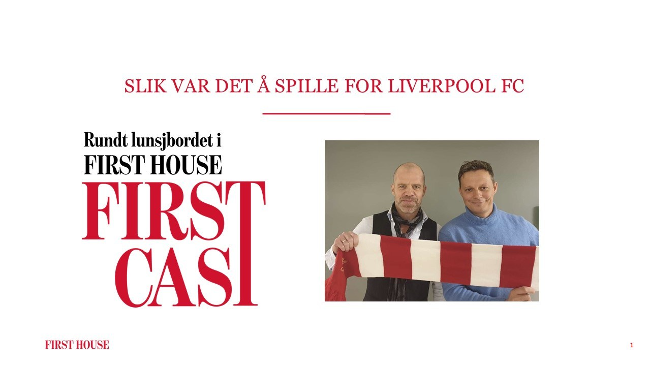First Cast 07.02.20 - Slik var det å spille for Liverpool FC